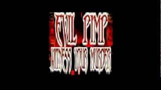 Evil Pimp - So Screwed Up (Feat. Playa Rob)