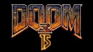Doom 3 Ep.15: Resurrection of Evil