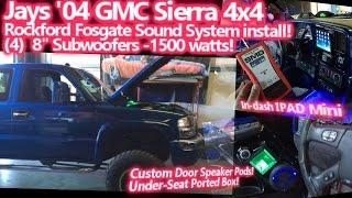 '04 GMC Sierra 4x4 - Rockford Fosgate Sound System - 1500 Watts (4) 8
