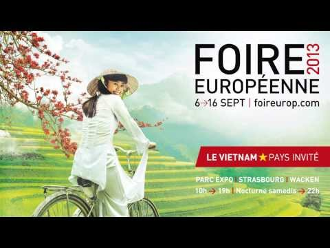 Bande annonce Foire européenne 2013  - Pays invité le Vietnam