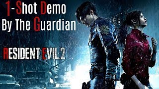 Resident Evil 2 | 1-Shot Demo By The Guardian