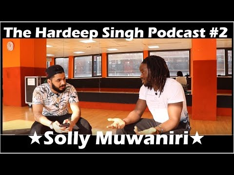 #78 - The Hardeep Singh Podcast #2 - Solly Muwaniri