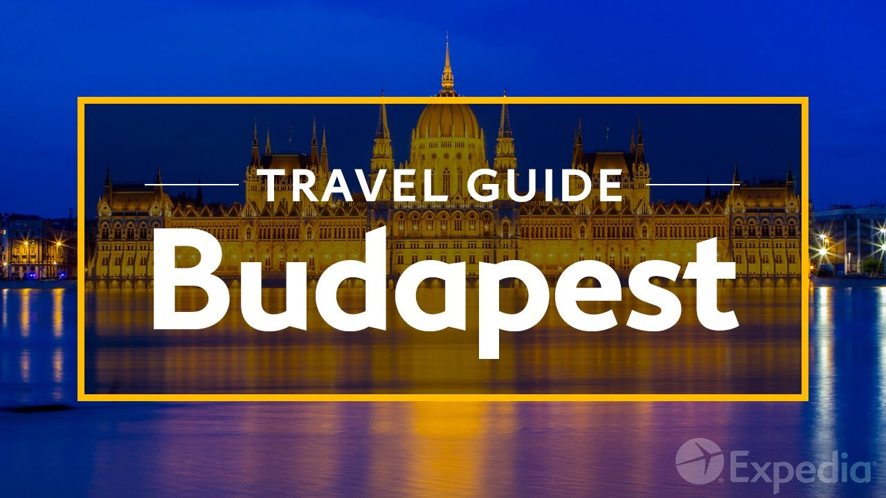 Budapest Vacation Travel Guide | Expedia - YouTube