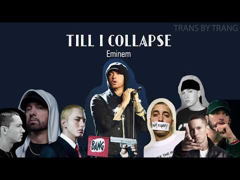 [Vietsub] Eminem | 'Till I Collapse