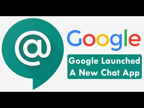 Google Just Launched A New Chat Application 2018   Abc Skill   Google Apps