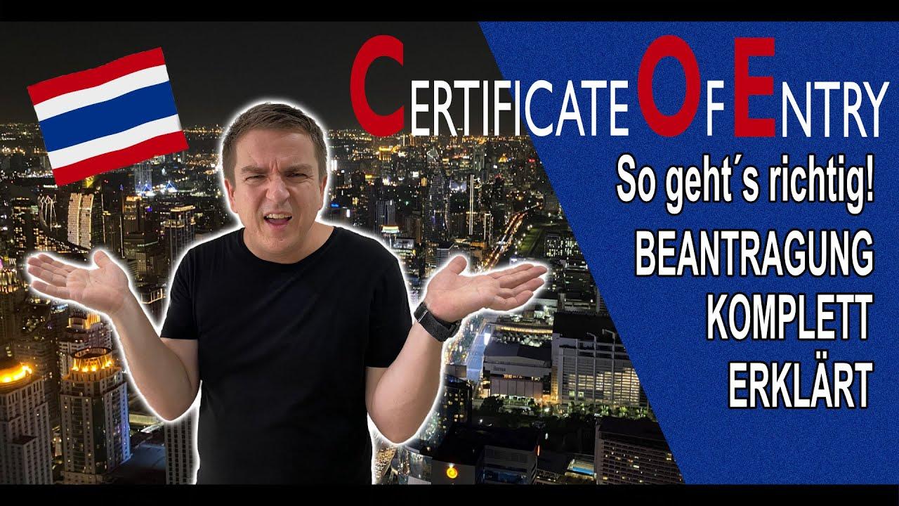 Download COE Certificate of Entry für Thailand RICHTIG beantragen!