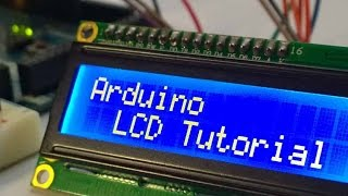 Arduino LCD Tutorial  How To Control An LCD