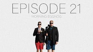 Morning Eggnog Episode #21 - Church signs and Potter talk