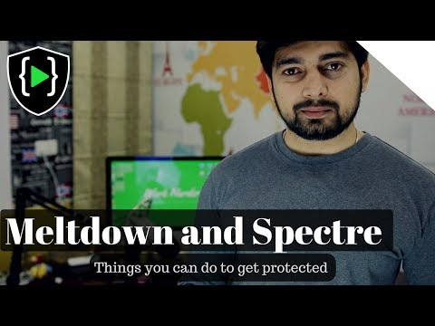 Meltdown and Spectre - Things that you can do to skip this nightmare