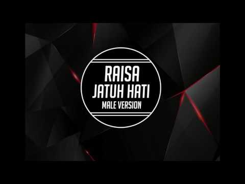 Raisa - Jatuh Hati (Male Version)
