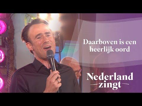 Nederland Zingt: Daarboven is een heerlijk oord