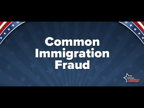 Citizenship - Common Immigration Fraud