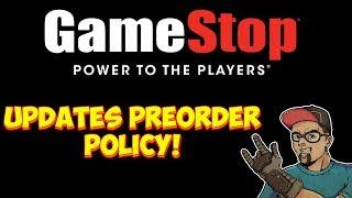 GameStop Changes Pre Order Refund Policy!