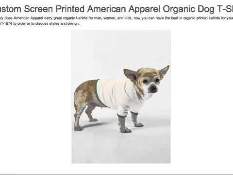 Custom Screen Printed American Apparel Dog T Shirts