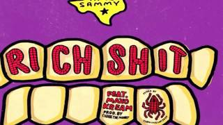 Trill Sammy - Rich shit (feat. Maxo kream) [Official audio]