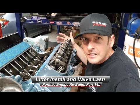 Pontiac V8 Rebuild, Part 14b:  How to install Hydraulic Lifters and set valve lash, correctly.