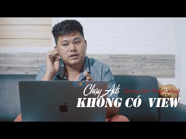 [Lâm Hoàng Ads] Video Ads | Quảng Cáo Trong Luồng và Cách Tính View Của Google Ads