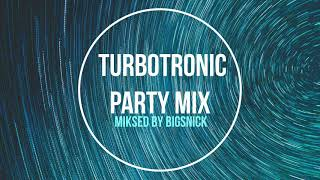 TURBOTRONIC Party Mix miksed by BIGSNICK