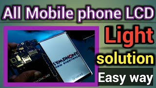 LCD Light Problem From ic or lcd connector How to know it | All phone Display light jumper solution