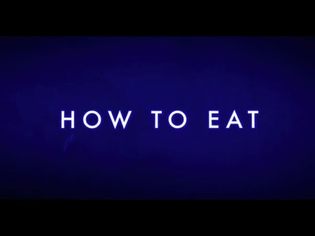 How To Eat w/ Chris Mata