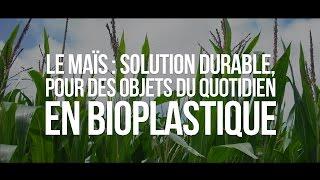 Le maïs : solution durable, pour des objets du quotidien en bioplastiques