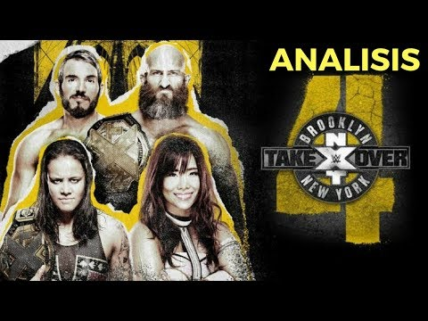 Nxt Takeover Brooklyn IV - Analisis