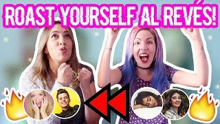 Adivina el ROAST YOURSELF CHALLENGE AL REVÉS! 😱⏪🔥Ft. La Pereztroica | Nancy Loaiza