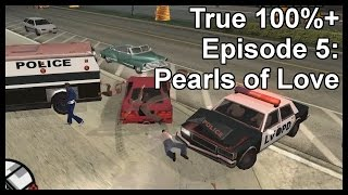 True 100%+ Episode 5: Pearls of Love