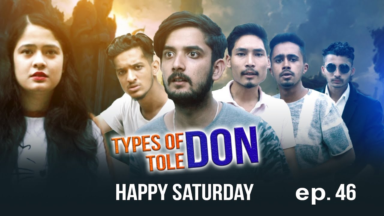 TYPES OF TOLE DON HAPPY SATURDAY EP 46 September- 2019 | Colleges Nepal