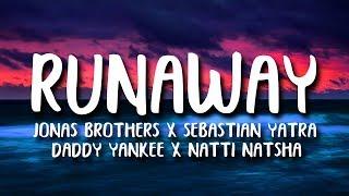 Sebastian Yatra, Daddy Yankee, Jonas Brothers - Runaway (Letra/Lyrics) ft. Natti Natasha