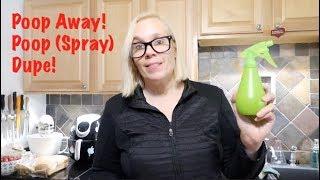 Poop Away! Poop (Spray) Dupe!