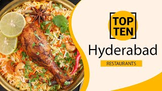 Top 10 Best Restaurants To Visit In Hyderabad  Ndia - English