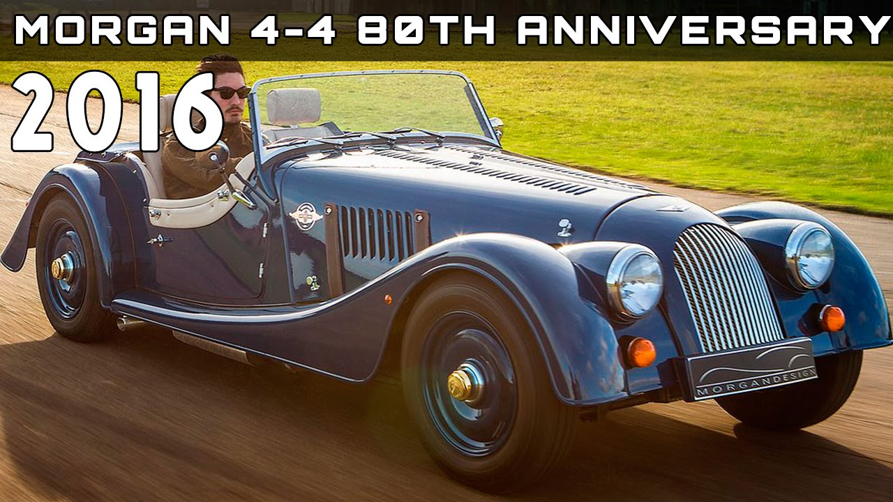 2016 Morgan 4 4 80th Anniversary Review Rendered Price Specs Release