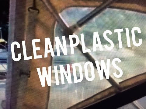 Clean Plastic Vinyl Boat Windows w Pledge Multi Surface Cleaner