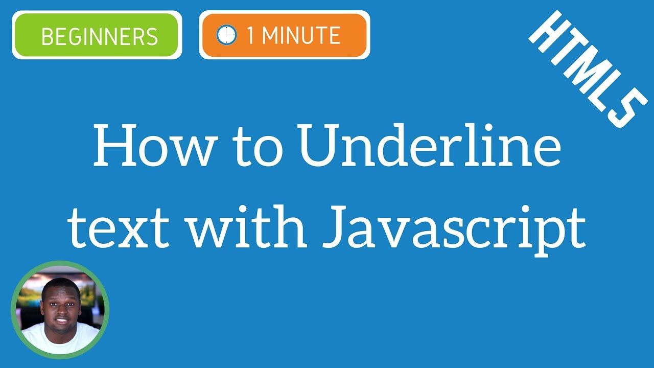 Learn How to underline text with JavaScript - JavaScript Tutorial