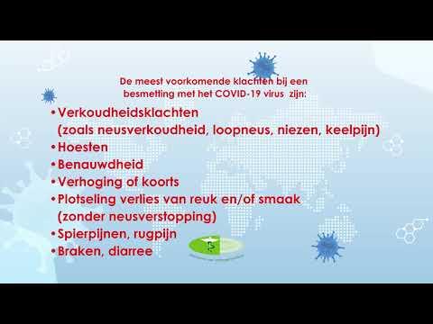 De meest voorkomende klachten bij een besmetting met het COVID 19 virus  zijn.