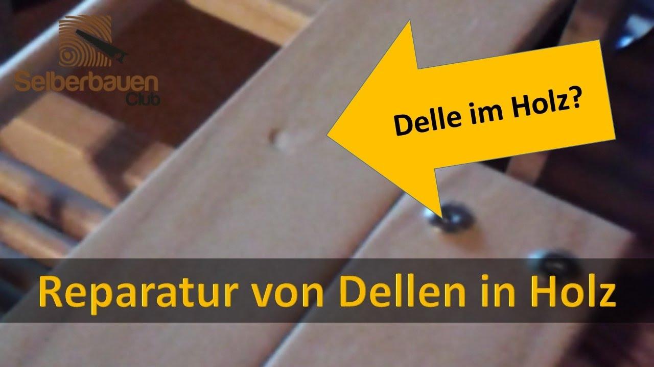 dellen in holzm beln reparieren holzsch den reparieren selber bauen mit holz youtube. Black Bedroom Furniture Sets. Home Design Ideas