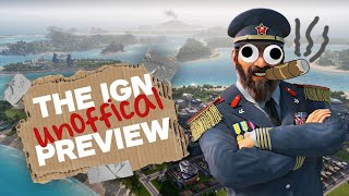 Tropico 6 - The Unofficial IGN Preview