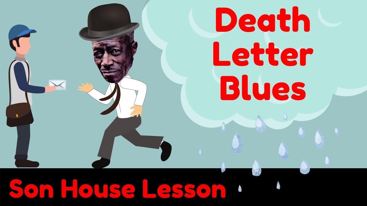 Son House Lesson: Death Letter Blues - YouTube