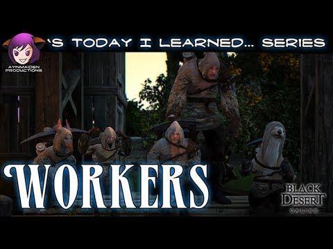 Workers - Black Desert Online Wiki Guide - IGN