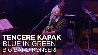 Kenan Doğulu - Tencere Kapak | Kenan Doğulu Swings With Blue In Green Big Band Konseri #Canlı Video