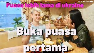 BUKA PUASA PERTAMA DI UKRAINE//SUASANA  RAMADHAN DI KAMPUNG SUAMI //PART 1