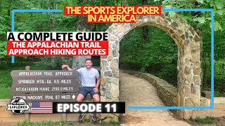 Episode 11: The best ways to experience the Appalachian Trail approach hiking routes in Georgia