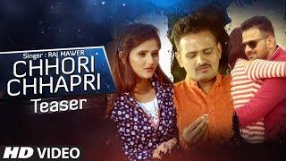 Chhori Chhapri Official Teaser Raj Mawer Mandeep Rana Anjali Raghav New Haryanvi Song 2019