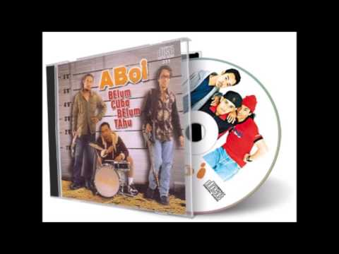 Aboi - Kenapa Mengapa (Audio + Cover Album)