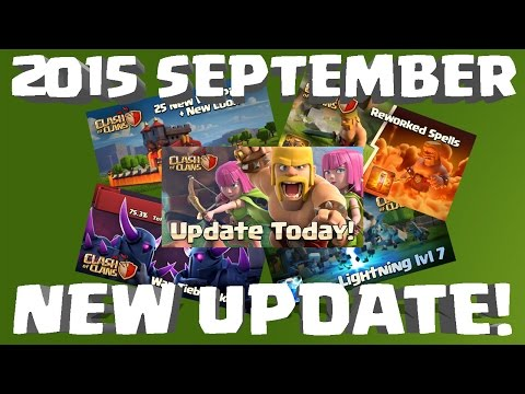 Clash of Clans - Entire 2015 September Update Re-Cap!