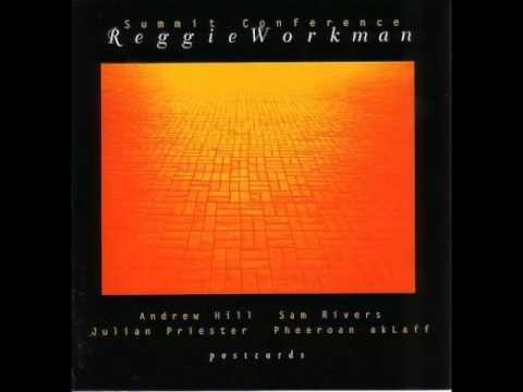 "Reggie Workman — ""Summit Conference"" [Full Album] (1993) + Sam Rivers / Andrew Hill et al."