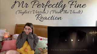 MR PERFECTLY FINE (TAYLOR'S VERSION) (FROM THE VAULT) REACTION TAYLOR SWIFT FEARLESS RE-RECORDING
