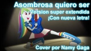"""""""Asombrosa quiero ser"""" (Versión super extendida) COVER + mp3"""