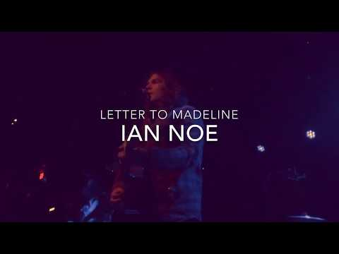 """Ian Noe  """"Letter To Madeline"""" Live At The Paradise Rock Club, Boston, MA, May 2, 2019"""